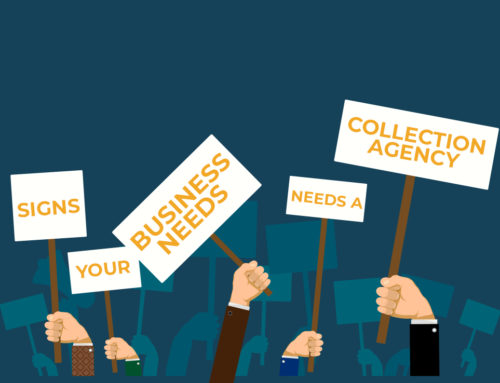 Top 5 Signs Your Business Needs a Collection Agency